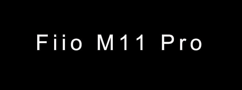 Fiio-M11-pro